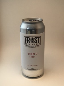 Frost - Double Shush (16oz Can)